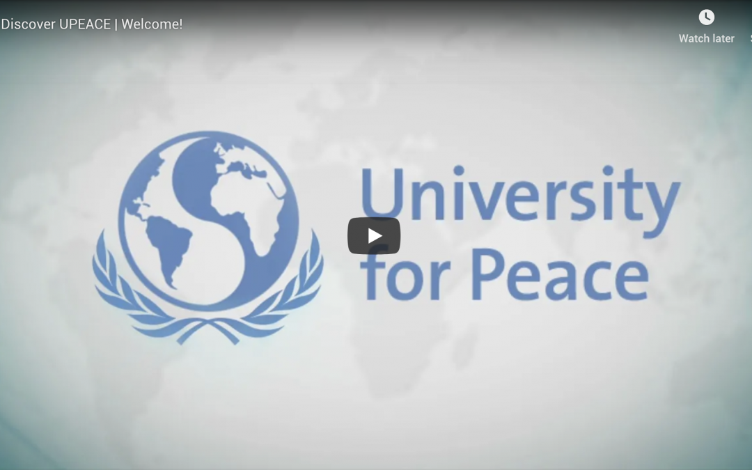 Discover UPEACE | Welcome
